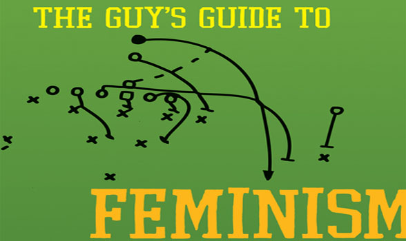 17 The Guys Guide to Feminism