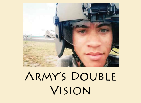Army's Double Vision