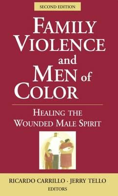 3 Family Violence and Men of Color Healing the Wounded Male Spirit