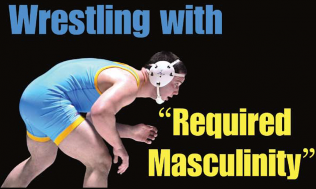 "Wrestling with ""Required Masculinity"""
