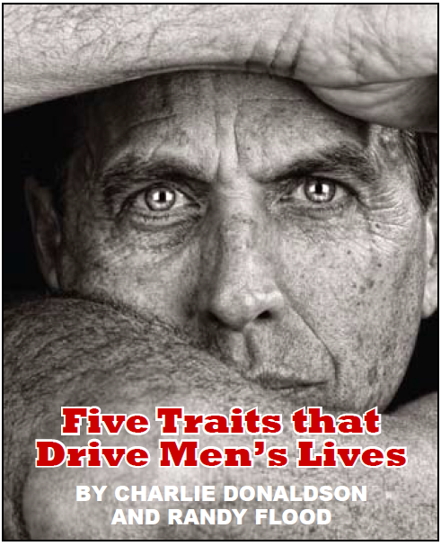 Five Traits that Drive Men's Lives By Charlie Donaldson And Randy Flood