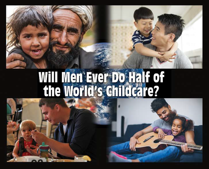 Will Men Ever Do Half of the World's Childcare?
