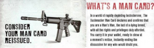 "Air rifle ad reading ""consider your man card reissued"" next to a photo of a gun."
